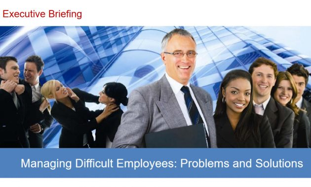 Managing Difficult Employees 4