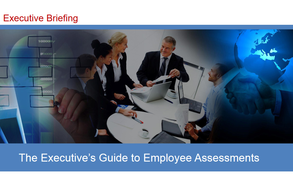 The Executive's Guide to Employee Assessment 1