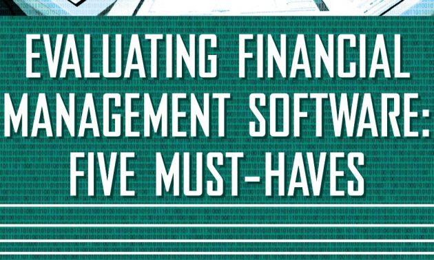 Infor SunSystem và các tính năng cần có cho phần mềm quản lý tài chính