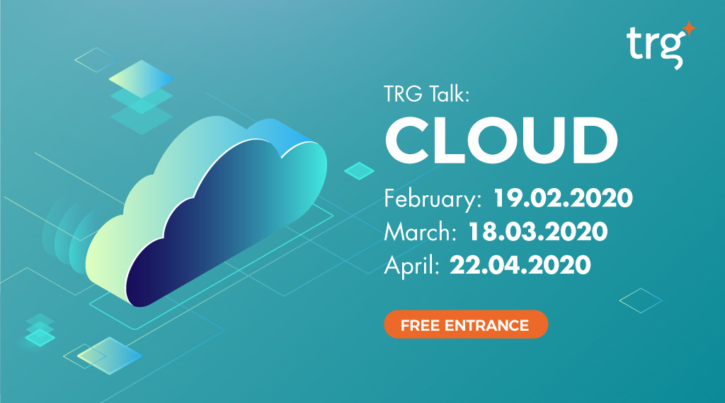 TRG Talk: Cloud Enablement - February 2020 12