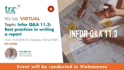 Infor Q&A 11.3: Best practices in writing a report 4