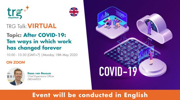 After COVID-19: Ten ways in which work has changed forever 12