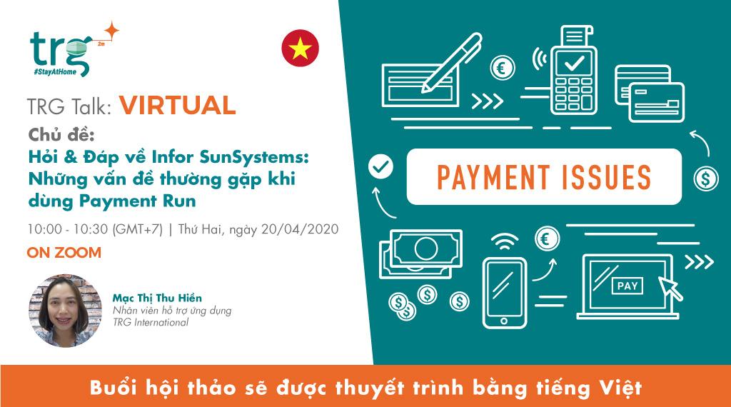 Hỏi & Đáp về Infor SunSystems: Những vấn đề thường gặp khi dùng Payment Run 1