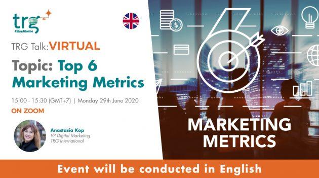 Top 6 Marketing Metrics 6