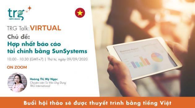 Hợp nhất báo cáo tài chính bằng SunSystems 7