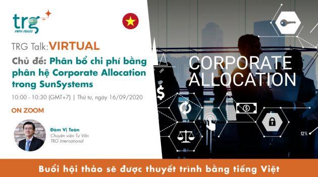 Phân bổ chi phí bằng phân hệ Corporate Allocation trong SunSystems 4