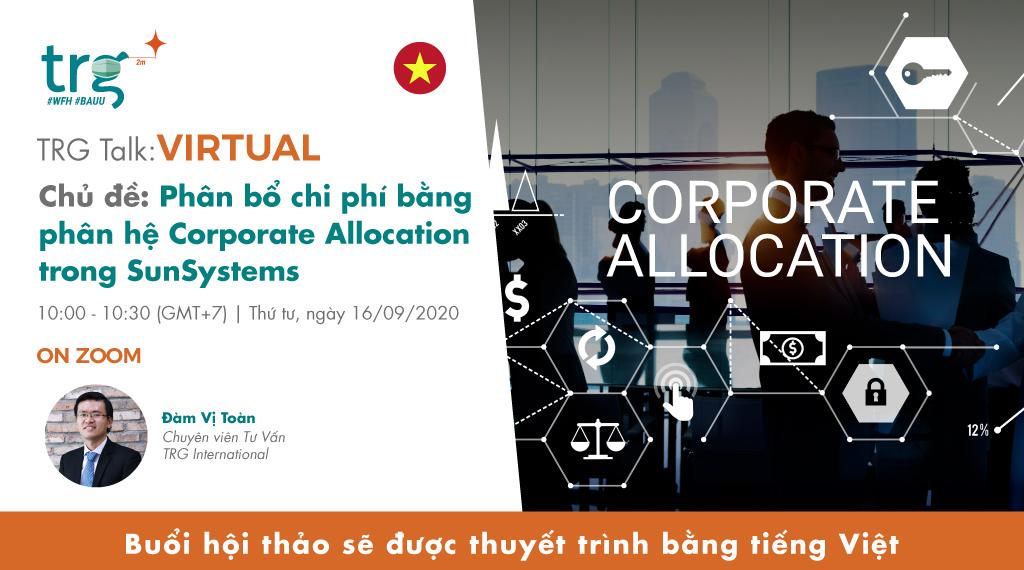 Phân bổ chi phí bằng phân hệ Corporate Allocation trong SunSystems 1
