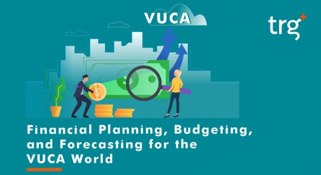 Financial planning, budgeting, and forecasting for the VUCA world 2