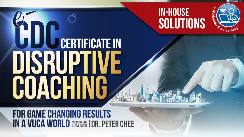 Certificate in Disruptive Coaching (e-CDC) 13