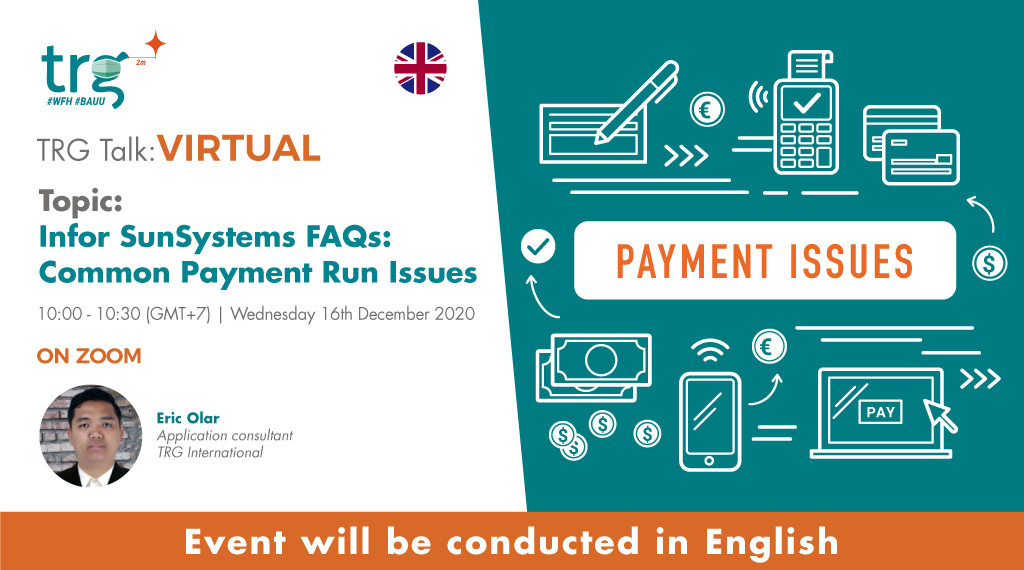 Infor SunSystems FAQs: Common Payment Run Issues 1